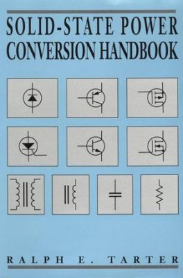 - Solid-State Power Conversion Handbook