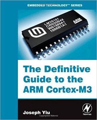 The Definitive Guide to the ARM Cortex-M3
