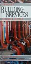 - Newnes Building Services Pocket Book