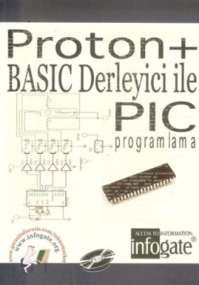 Proton+ Basic Derleyici ile PIC Programlama Kitabı