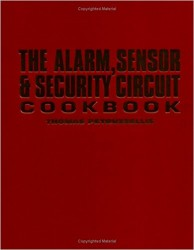 - The Alarm, Sensor & Security Circuit Cookbook